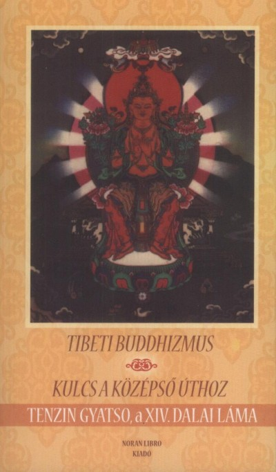 Tenzin Gyatso - Tibeti buddhizmus