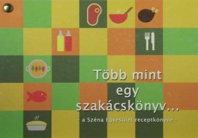 - Több mint egy szakácskönyv..