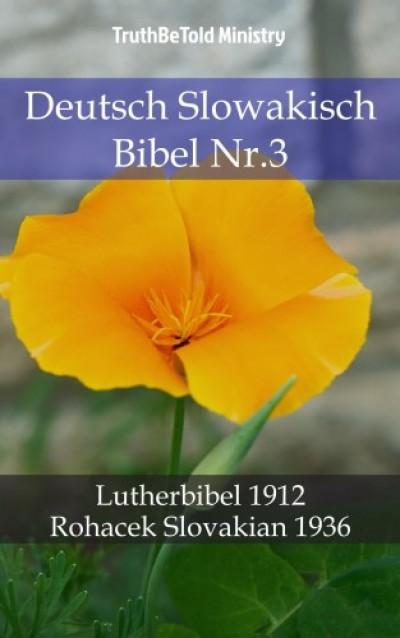 Martin Truthbetold Ministry Joern Andre Halseth - Deutsch Slowakisch Bibel Nr.3