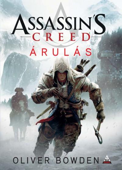 Oliver Bowden - Assassin's Creed - Árulás