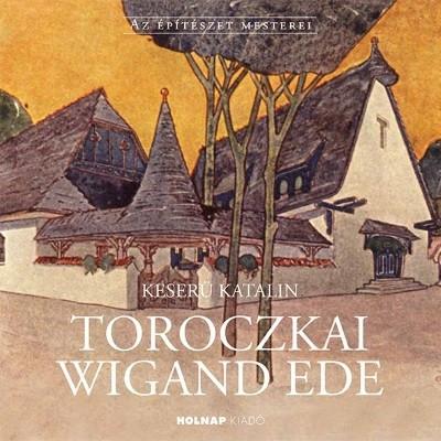 Keserü Katalin - Toroczkai Wigand Ede