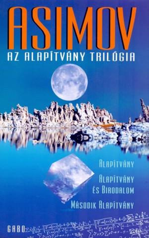 Isaac Asimov - Az alap�tv�ny tril�gia