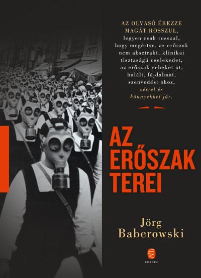 Jörg Baberowski - Az erőszak terei