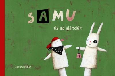 Sándor Csilla - Samu és az ajándék