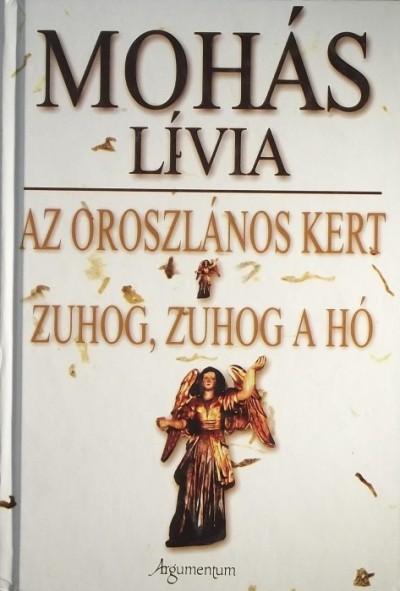 Mohás Lívia - Az oroszlános kert - Zuhog, zuhog a hó