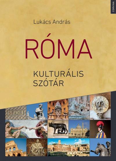 Lukács András - Róma kulturális szótár