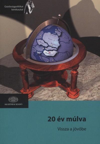Muraközy László  (Szerk.) - 20 év múlva