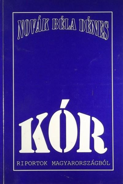 Novák Béla Dénes - Kór