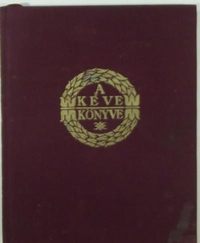 Szablya János  (Szerk.) - A KÉVE könyve