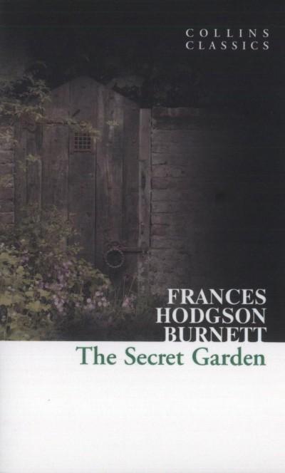 Frances Hodgson Burnett - The Secret Garden