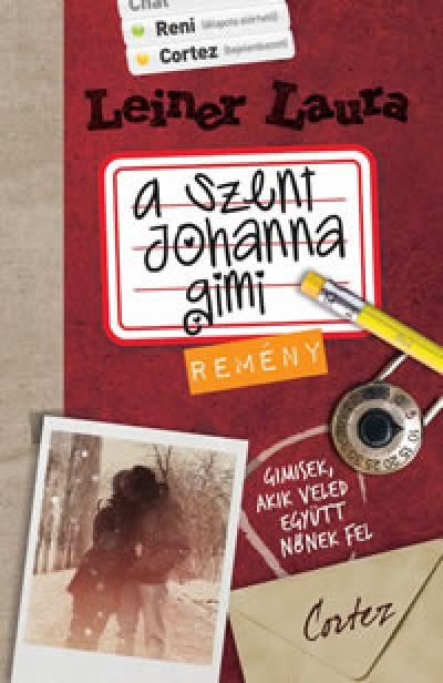 Leiner Laura - A Szent Johanna gimi 5. - Rem�ny