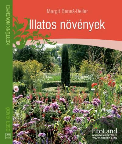 Margit Benes-Oeller - Illatos növények