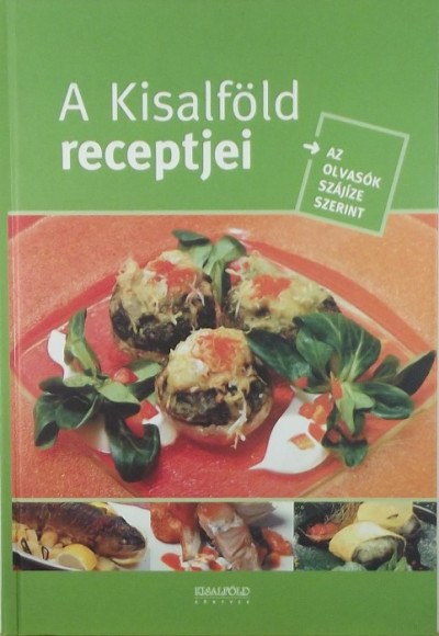- A Kisalföld receptjei