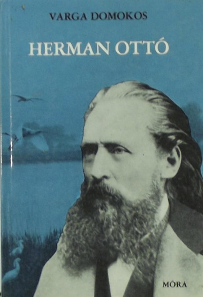 Varga Domokos - Herman Ottó