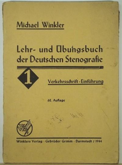 Michael Winkler - Lehr- und Übungsbuch der Deutschen Stenografie