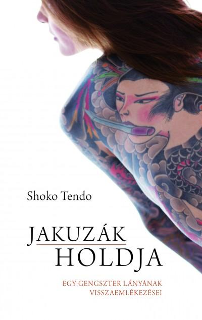 Shoko Tendo - Jakuzák holdja