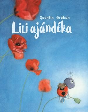 Quentin Gr�ban - Lili aj�nd�ka
