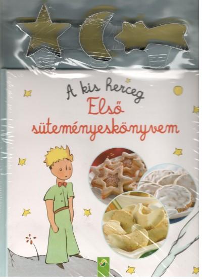 - A kis herceg: Első süteményeskönyvem