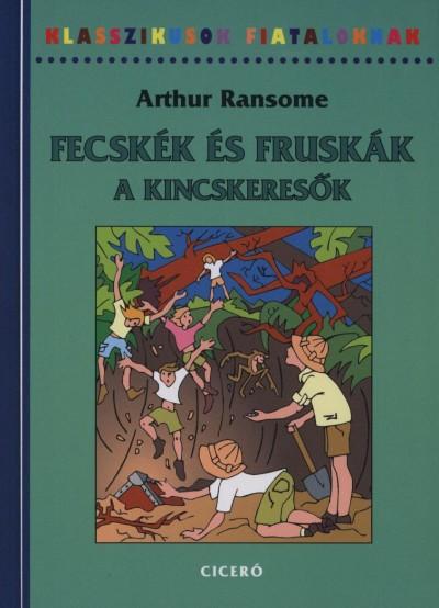 Arthur Ransome - Fecskék és Fruskák - A kincskeresők