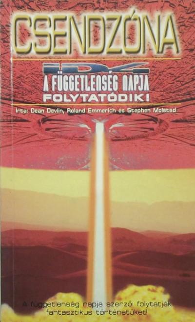 Dean Devlin - Roland Emmerich - Stephen Molstad - Csendzóna