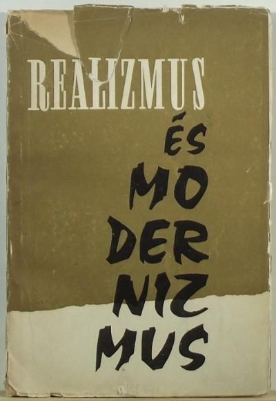 Héra Zoltán  (Szerk.) - Realizmus és modernizmus