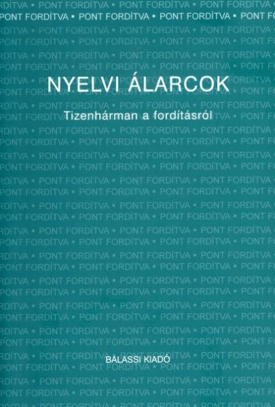 Jeney Éva  (Szerk.) - Józan Ildikó  (Szerk.) - Nyelvi álarcok