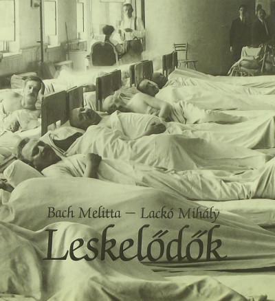 Bach Melitta - Lackó Mihály - Leskelődők