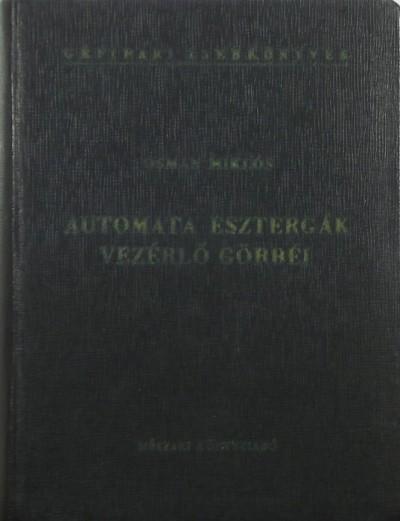Osman Miklós - Automata esztergák vezérlő görbéi