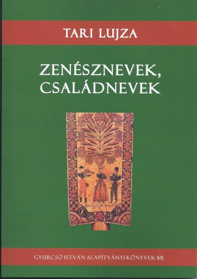 Tari Lujza - Zenésznevek, családnevek
