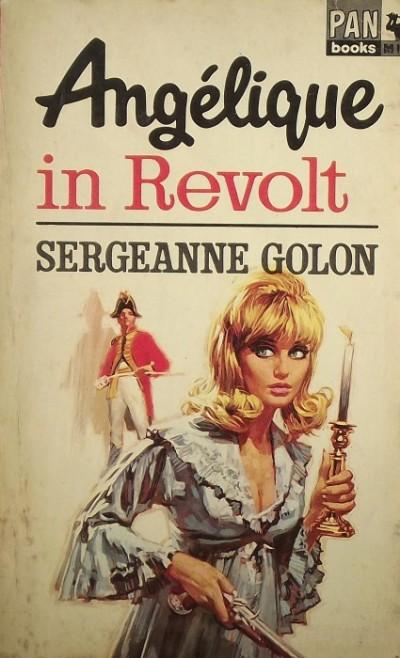 Serge Golon - Angélique in Revolt