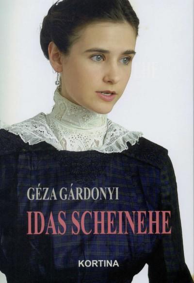 Gárdonyi Géza - Idas Scheinehe