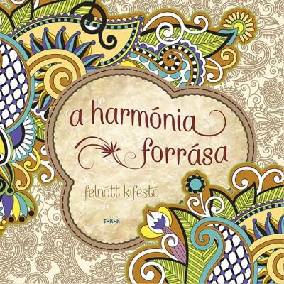 - A harmónia forrása
