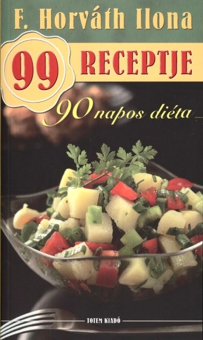 F. Horváth Ilona - 90 napos diéta