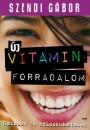 Szendi G�bor - �j vitaminforradalom
