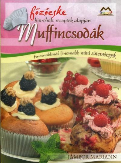 Jámbor Mariann - Muffincsodák