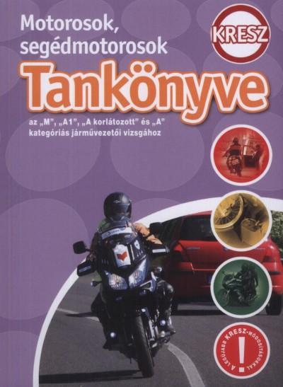 Szörcsök Sándor  (Szerk.) - A járművezetői vizsga tankönyve