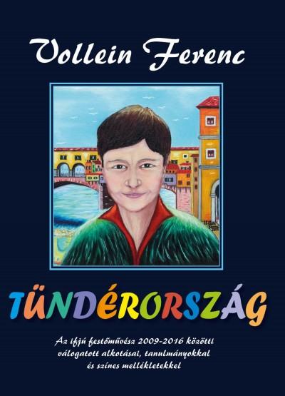 Vollein Ferenc - Tündérország