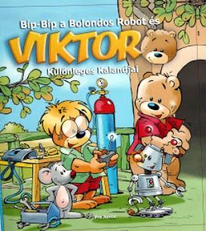 - B�p-B�p a Bolondos Robot �s Viktor K�l�nleges Kalandjai