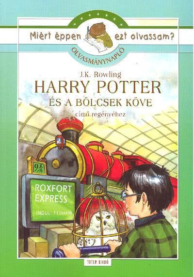 J. K. Rowling - Rágyanszky Zsuzsanna  (Összeáll.) - Harry potter és a bölcsek köve