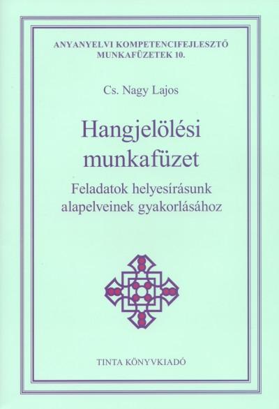 Cs. Nagy Lajos  (Szerk.) - Hangjelölési munkafüzet
