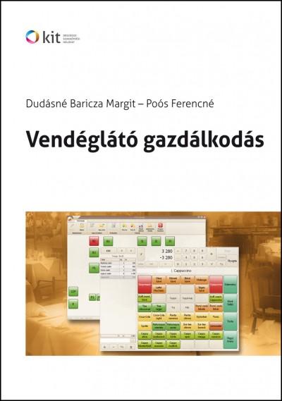 Dudásné Baricza Margit - Poós Ferencné - Vendéglátó gazdálkodás