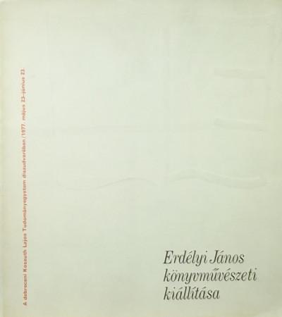 - Erdélyi János könyvművészeti kiállítása
