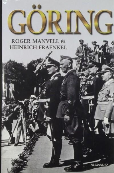 Heinrich Fraenkel - Roger Manvell - Göring