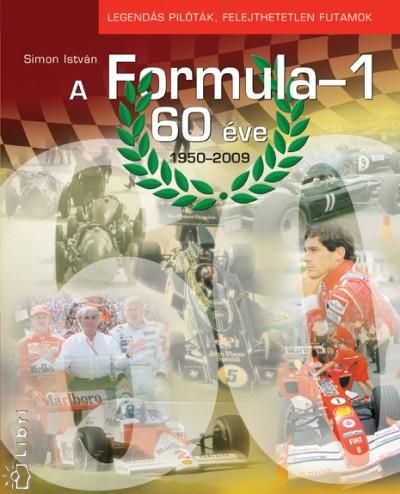 Simon István - A Formula-1 60 éve