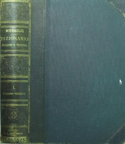 H. Michaelis  (Szerk.) - Praktisches Wörterbuch der italienischen Sprache (olasz-német)