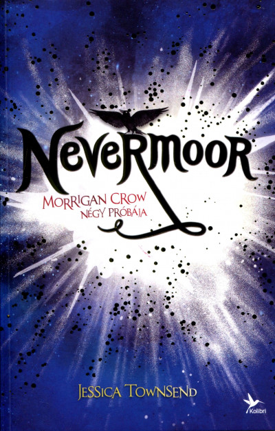 Jessica Townsend - Nevermoor 1.