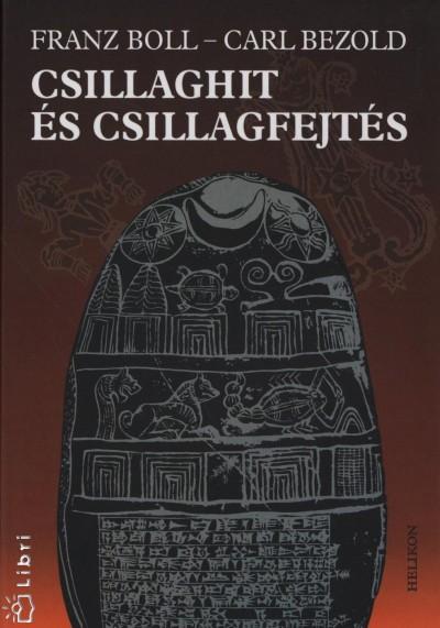 Carl Bezold - Franz Boll - Csillaghit és csillagfejtés