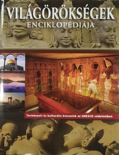 Füzesiné Széll Szilvia  (Szerk.) - Világörökségek enciklopédiája