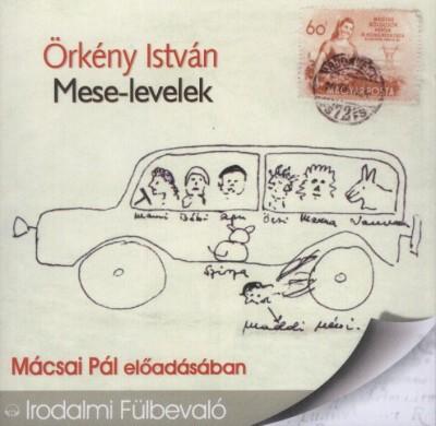 Örkény István - Mácsai Pál - Mese-levelek - Hangoskönyv