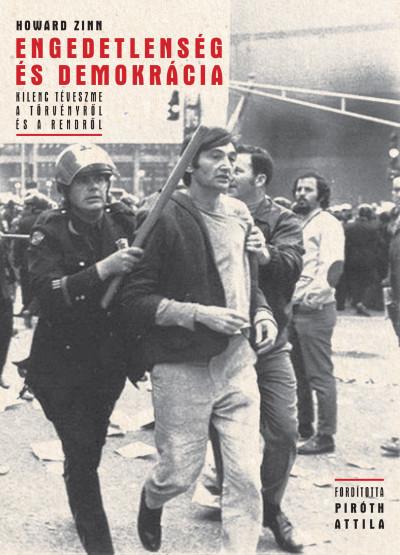 Howard Zinn - Engedetlenség és demokrácia